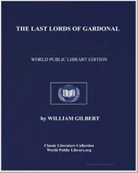 The Last Lords of Gardonal by Gilbert, William