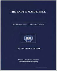 The Lady's Maid's Bell by Wharton, Edith