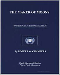 The Maker of Moons by Chambers, Robert William