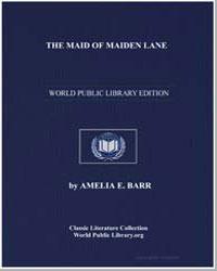 The Maid of Maiden Lane by Barr, Amelia Edith Huddleston