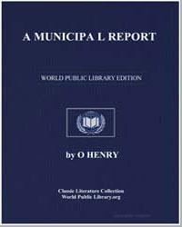 A Municipal Report by Henry, O.
