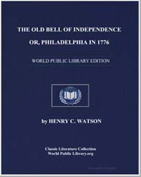The Old Bell of Independence; Or, Philad... by Watson, Henry C.