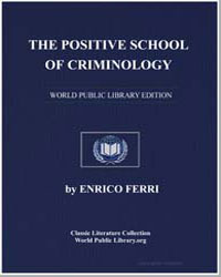 The Positive School of Criminology by Ferri, Enrico