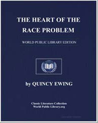 The Heart of the Race Problem by Ewing, Quincy