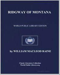 Ridgway of Montana by Raine, William Macleod