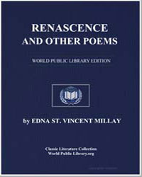 Renascence and Other Poems by Millay, Edna Saint Vincent