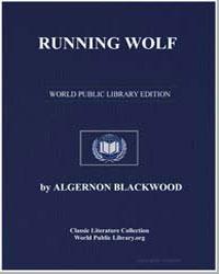 Running Wolf by Blackwood, Algernon Henry