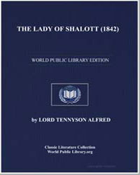 The Lady of Shalott (1842) by Tennyson, Alfred, 1St Baron Tennyson, Lord