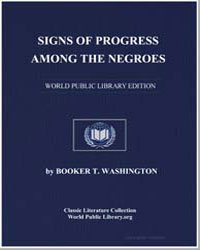 Signs of Progress Among the Negroes by Washington, Booker T.