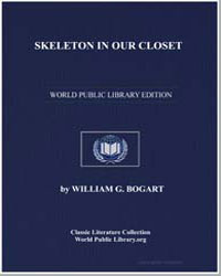 Skeleton in Our Closet by Bogart, William G.