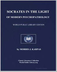 Socrates in the Light of Modern Psychopa... by Karpas, Morris J., M. D.