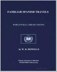 Familiar Spanish Travels by Howells, William Dean, Editor