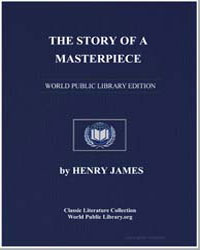 The Story of a Masterpiece by James, Henry