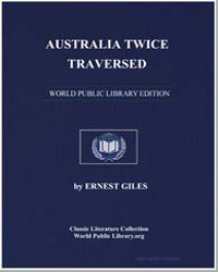 Australia Twice Traversed by Giles, Ernest