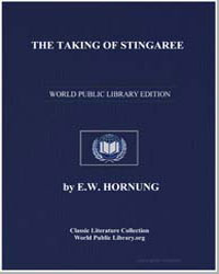 The Taking of Stingaree by Hornung, Ernest William