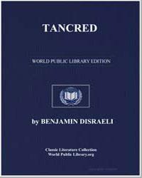 Tancred by Disraeli, Benjamin, Earl of Beaconsfield