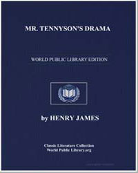 Mr. Tennyson's Drama by James, Henry