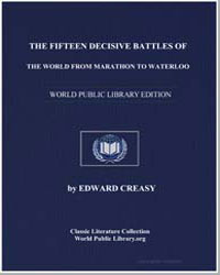 The Fifteen Decisive Battles of the Worl... by Creasy, Edward, M. A., Sir.