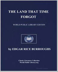The Land That Time Forgot by Burroughs, Edgar Rice