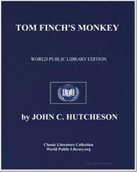 Tom Finch's Monkey by Hutcheson, John C.