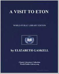 A Visit to Eton by Gaskell, Elizabeth