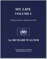 My Life, Volume I by Wagner, Richard