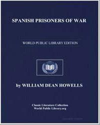 Spanish Prisoners of War by Howells, William Dean, Editor