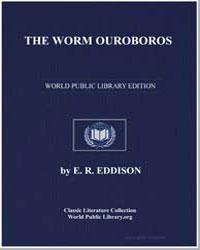 The Worm Ouroboros by Eddison, E. R.