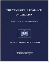 The Yemassee : A Romance of Carolina by Simms, William Gilmore