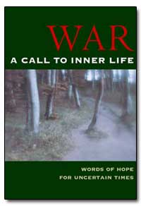 War a Call to Inner Life by