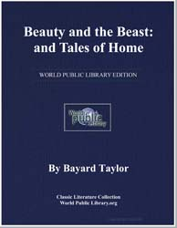 Beauty and the Beast : And Tales of Home by Taylor, Bayard