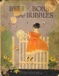 Betty, Bobby, And Bubbles by Mitchell, Edith