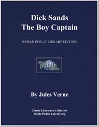 Dick Sands : The Boy Captain by Verne, Jules