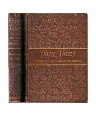 Fairy Tales : Their Origin and Meaning :... by Bunce, John Thackray