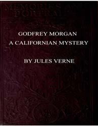 Godfrey Morgan : A Californian Mystery by Verne, Jules