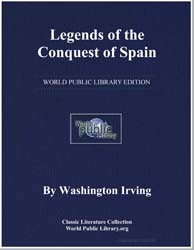 Legends of the Conquest of Spain by Irving, Washington