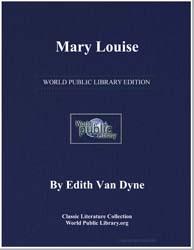 Mary Louise by Dyne, Edith Van