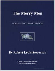 The Merry Men by Stevenson, Robert Louis