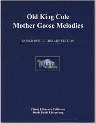Old King Cole Mother Goose Melodies by
