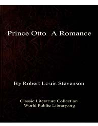 Prince Otto : A Romance by Stevenson, Robert Louis