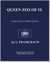 Queen Zixi of IX : Or the Story of the M... by Baum, Lyman Frank