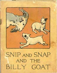 Snip and Snap and the Billy Goat by Mason, George Champlin