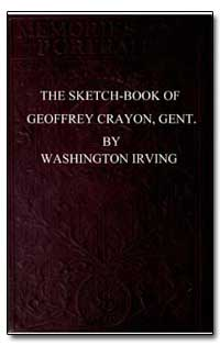 The Sketch-Book of Geoffrey Crayon, Gent... by Irving, Washington
