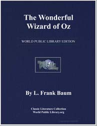 The Wonderful Wizard of Oz by Baum, Lyman Frank