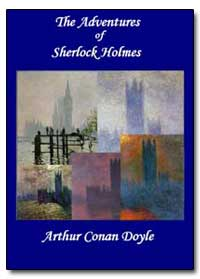 The Adventures of Sherlock Holmes by Doyle, Conan