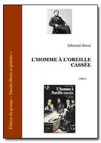 Lhomme a Loreille Cassee by Meiser, D. M. Jean