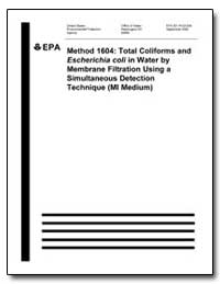 Method 1604 : Total Coliforms and Escher... by Environmental Protection Agency