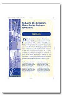 Reducing Sf6 Emissions Means Better Busi... by Environmental Protection Agency