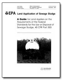 Land Application of Sewage Sludge by Environmental Protection Agency