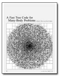 A Fast Tree Code for Many-Body Problems by Warren, Michael S.